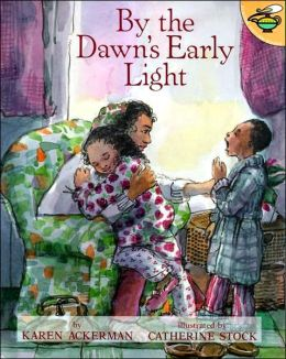 By the Dawn's Early Light: Al Amanecer