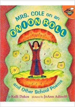 Mrs. Cole On An Onion Roll