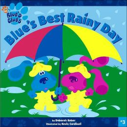 Blue's Best Rainy Day (Blue's Clues Series #3)