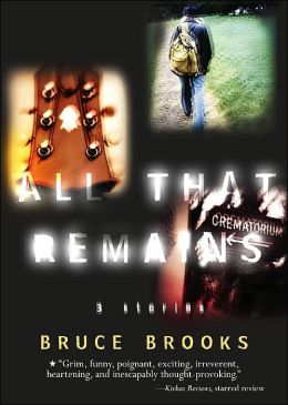 All That Remains: 3 Stories