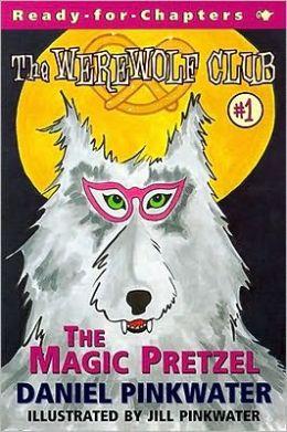 The Magic Pretzel (Werewolf Club Series #1)