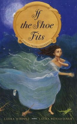 If the Shoe Fits: Voices from Cinderella