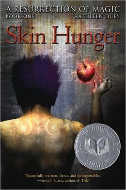 Skin Hunger (A Resurrection of Magic Series #1)