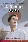 Boy at War: A Novel of Pearl Harbor