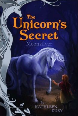 Moonsilver (Unicorn's Secret Series)