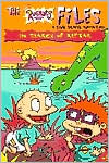 In Search of Reptar (Rugrats Files Series)