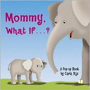 Mommy, What If...?