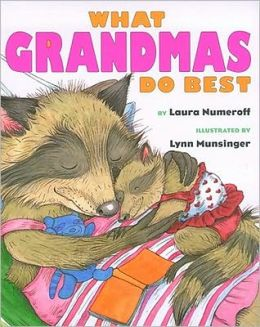 What Grandmas Do Best