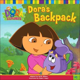Dora's Backpack (Dora the Explorer Series)