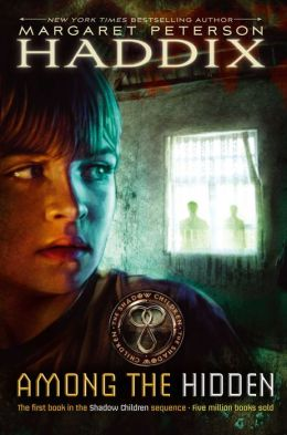 Among the Hidden (Shadow Children Series #1)