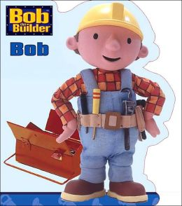 Bob the Builder Jumbo Shaped Board Book: Bob