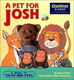 A Pet for Josh: A Book to Touch and Feel