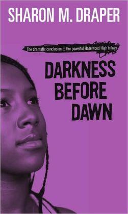 Darkness before Dawn (Hazelwood High Trilogy #3)