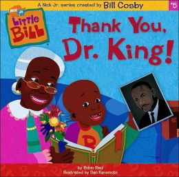 Thank You, Dr.King! (Little Bill Series)