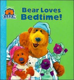 Bear Loves Bedtime! (Bear in the Big Blue House Series)