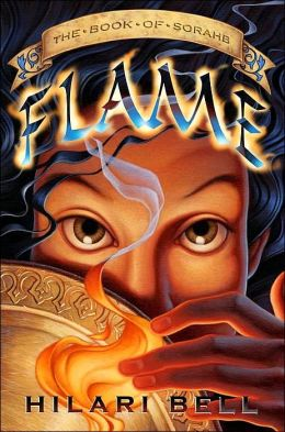 Flame: The Book of Sorahb (Farsala Trilogy Series #1)