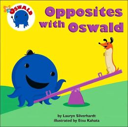 Opposites with Oswald (Oswald Series)