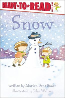 Snow (Ready-to-Read Series: Level 1)