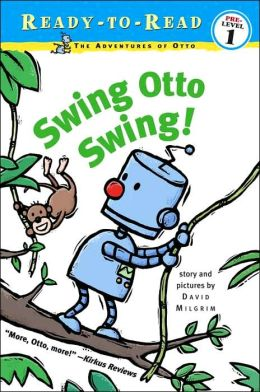 Swing Otto Swing! (Ready-to-Read Series)
