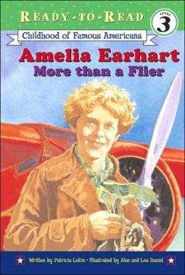 Amelia Earhart: More than a Flier