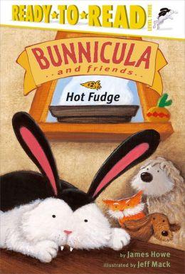 Hot Fudge (Bunnicula and Friends Series)