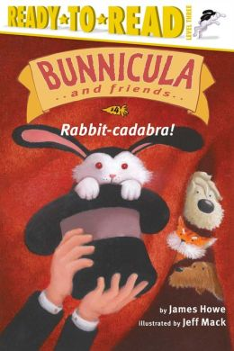 Rabbit-Cadabra! (Bunnicula and Friends Series)