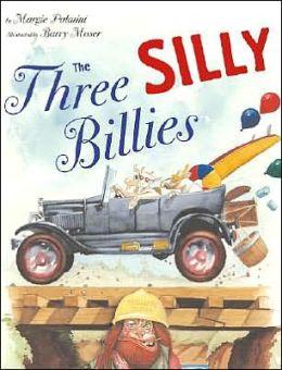 Three Silly Billies
