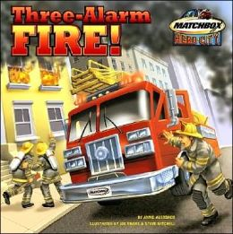 Three-Alarm Fire!