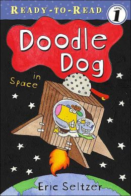 Doodle Dog in Space (Ready-to-Read Series: Level 1)