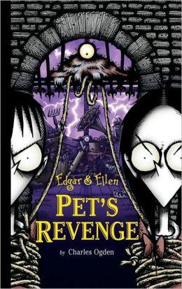 Pet's Revenge (Edgar and Ellen Series #4)