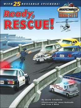 Ready, Rescue! (Matchbox Hero City Series)