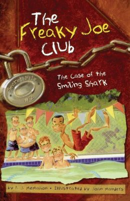 Freaky Joe Club: The Case of the Smiling Shark (Freaky Joe Club Series #2)