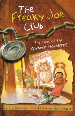 Case of the Psychic Hamster (Freaky Joe Club Series #4)