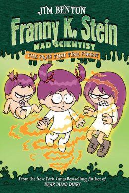 Fran That Time Forgot (Franny K. Stein, Mad Scientist Series #4)