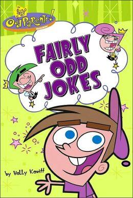 Fairly Odd Jokes (Fairly Odd Parents Series)