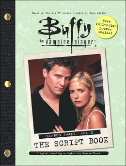 Buffy, The Vampire Slayer: The Script Book, Season Three, Vol. 2