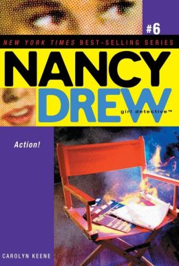 Action! (Nancy Drew Girl Detective Series #6)