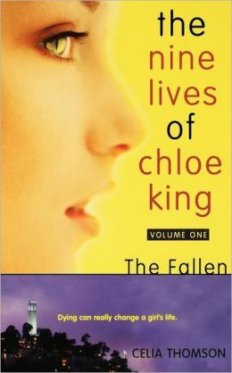 The Fallen (The Nine Lives of Chloe King Series #1)