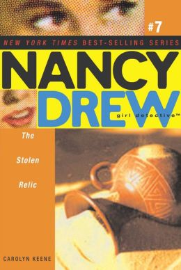 The Stolen Relic (Nancy Drew Girl Detective Series #7)