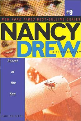 Secret of the Spa (Nancy Drew Girl Detective Series #9)