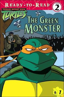 Teenage Mutant Ninja Turtles: The Green Monster