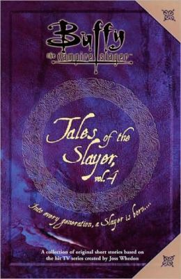 Tales of the Slayer: Volume 4