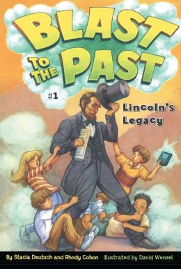 Lincoln's Legacy (Blast to the Past Series #1)