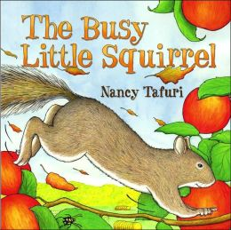 The Busy Little Squirrel