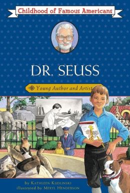 Dr. Seuss: Young Author and Artist (Childhood of Famous Americans Series)
