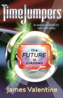 The Future is Unknown (Timejumpers Series #3)