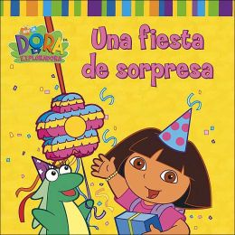Una fiesta de sorpresa / A Surprise Party (Dora The Explorer Series)