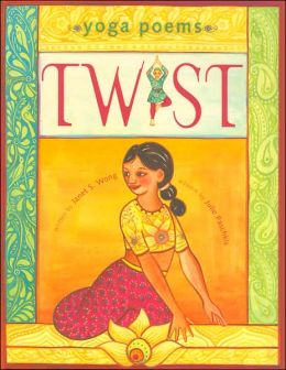 Twist: Yoga Poems