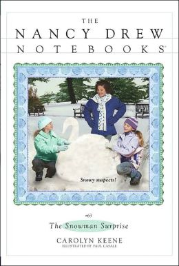 The Snowman Surprise (Nancy Drew Notebooks Series #63)