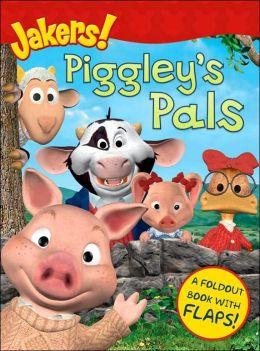 Piggley's Pals